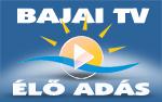 Nézze Online a Bajai TV-t